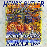 Pianola Live by Henry Butler (2008-04-29)