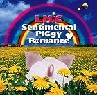 Sentimental PIGgy Romance/LIAR LIAR(初回限定盤B)(DVD付)()