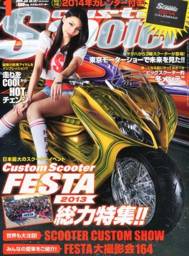 CUSTOM Scooter (カスタムスクーター) 2014年 01月号 [雑誌]