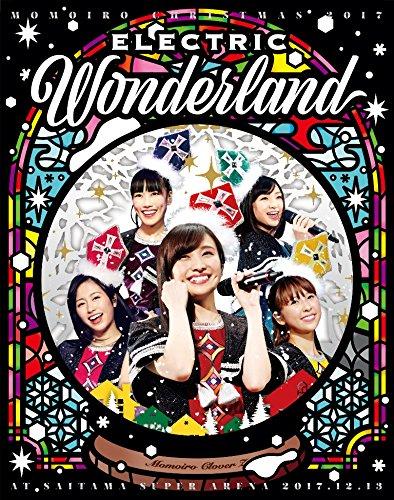【早期購入特典あり】ももいろクリスマス2017~完全無欠のElectric Wonderland~L...