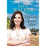 Follow Your Star: An Australian Outback Romance