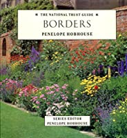 NT GARDENING GDE BORDERS (National Trust Gardening Guides)
