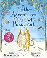 The Further Adventures of the Owl and the Pussycat (bcd) (Book & CD)