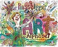 Russ & Iggy's Art Alphabet (Russ & Iggy's Alphabet)