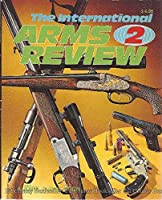 The International Arms Review 2