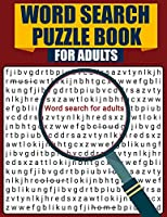 Word Search Puzzle Book for Adults: Large Print Word Search Book, Fun & Challenging Puzzle Games for Adults