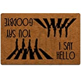 Funny Front Door Mat You Say Goodbye and I Say Hello Doormat Funny Decor Rubber Non Slip Backing Funny Doormat for Outdoor/In