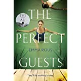 The Perfect Guests: an enthralling, page-turning thriller full of dark family secrets