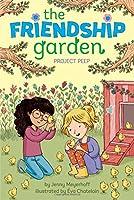 Project Peep (The Friendship Garden)