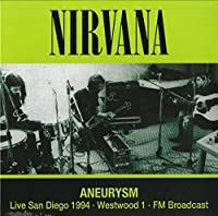Aneurysm: Live San Diego 1994 [12 inch Analog]