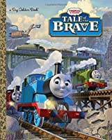 Tale of the Brave (Thomas & Friends) (Big Golden Book)