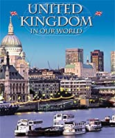 Countries in Our World: United Kingdom