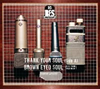 Thank Your Soul-Side a 4 by BROWN EYED SOUL