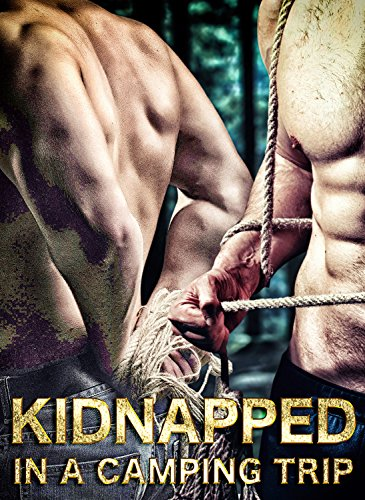 Kidnapped In A Camping Trip (English Edition)