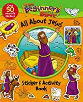The Beginner's Bible All About Jesus Sticker & Activity Book