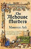 The Alehouse Murders (A Templar Knight Mystery)