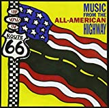 Songs of Route 66: All-American Highway by Various (1998-02-03)