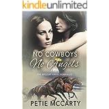 No Cowboys No Angels (The Mystery Angel Romances Book 1)