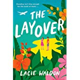 The Layover: the perfect laugh-out-loud romcom to escape with this summer