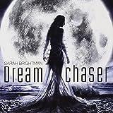 Amazon.co.jpドリーム・チェイサー(夢追い人)Dreamchaser Sarah Brightman サラブライトマン /輸入盤JPT