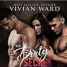 Our Dirty Secret: A MFM Menage Romance