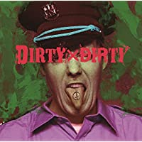 DIRTY×DIRTY【B:初回限定盤】