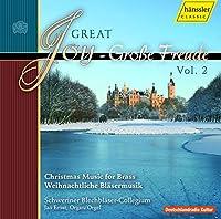 クリスマス・バロック名曲集 第2集 (Great Joy Vol.2 - Christmas Music for Brass / Schweriner Blechblaser - Collegium)