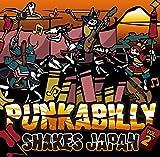 PUNKABILLY SHAKES JAPAN VOL.2/
