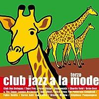 Club Jazz A La Mode Terzo