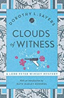 Clouds of Witness: Lord Peter Wimsey Book 2 (Lord Peter Wimsey Mysteries)
