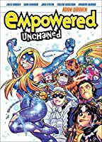 Empowered Unchained Volume 1 by Adam Warren(2015-04-07)
