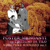 Ndzi Teke Riendzo no.1 by Foster Manganyi (2010-12-07)