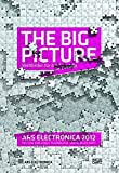 The Big Picture: New Concepts for a New World (Ars Electronica)