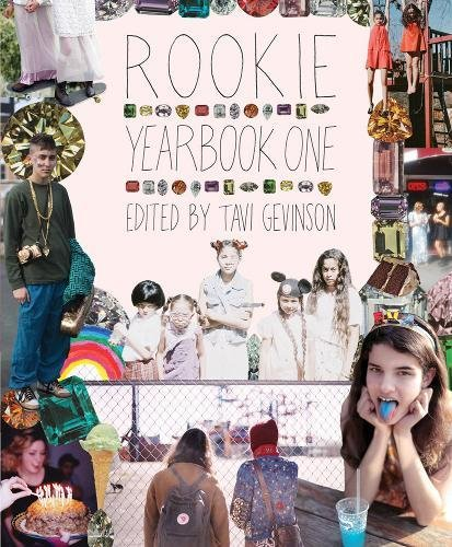 Rookie Yearbook One Tavi Gevinson