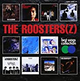 The Roosters: Best Songs Collection