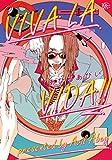 VIVA LA VIDA!! (アプレコミックス)