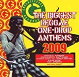 Biggest Reggae One Drop Anthems 2009