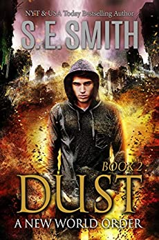 Dust 2: A New World Order (The Dust Series) by [Smith, S.E.]