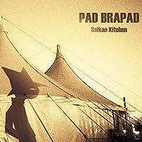 Pad Brapad - Balkan Kitchen (1 CD)