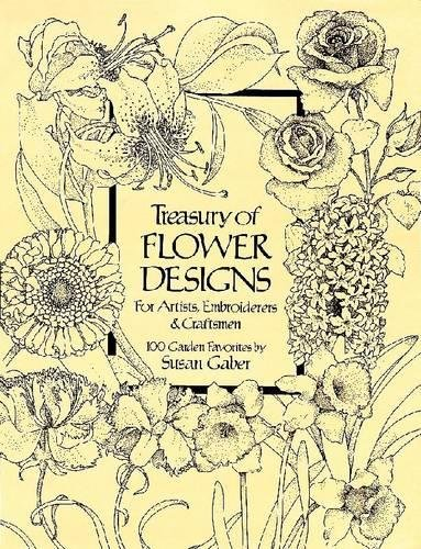 Treasury of Flower Designs for Artists, Embroiderers and Craftsmen (Dover Pictorial Archive)の詳細を見る
