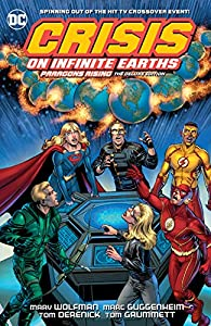 Crisis on Infinite Earths: Paragons Rising The Deluxe Edition (English Edition)