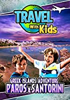 Travel With Kids: Greek Islands Adventure [DVD]