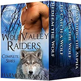 Wolf Valley Raiders Complete Series: BBW Paranormal Shape Shifter Romance by [Raines, Harmony]