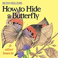 Ruth Heller's How to Hide a Butterfly & Other Insects (All Aboard Book)