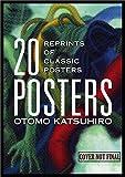 Otomo Kagsuhiro 20 Posters: Reprints of Classic Posters