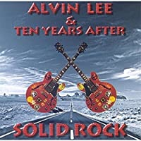 Solid Rock by Alvin Lee & Ten Years After