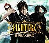 FIGHTERZ(初回限定盤B)(DVD付)