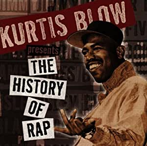 Kurtis Blow Presents The History Of Rap: Vol. 3