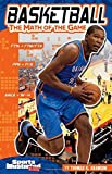 Basketball: The Math of the Game (Sports Math) by Thomas K. Adamson(2011-08-01)