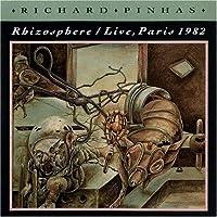 Rhizoshpere: Live Paris 1982